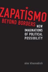 Zapatismo Beyond Borders