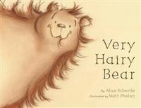 Very Hairy Bear - Alice Schertle  Matt (ILT) Phelan  Alice Schertle - pocket (9780547722146)     Bokhandel