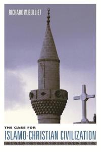 The Case for Islamo-christian Civilization