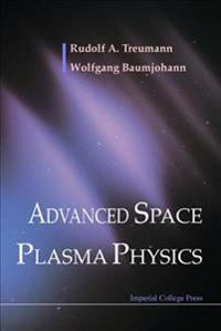 Advanced Space Plasma Physics