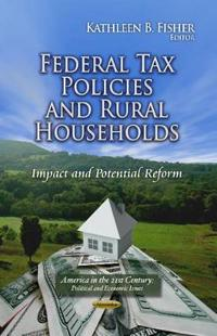 Federal Tax Policies and Rural Households