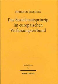 Das Sozialstaatsprinzip Im Europaischen Verfassungsverbund: Gemeinschaftliche Einflusse Auf Das Deutsche Recht Der Gesetzlichen Krankenversicherung