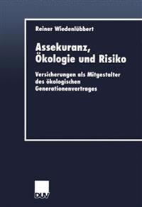 Assekuranz, Ökologie Und Risiko