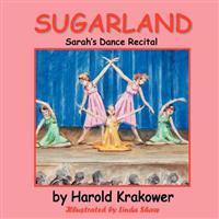 Sugarland: Sarah's Dance Recital