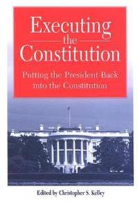 Executing the Constitution