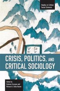 Crisis, Politics, and Critical Sociology