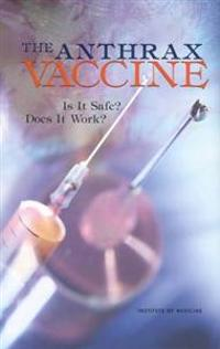The Anthrax Vaccine