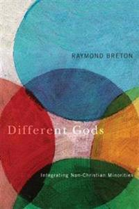 Different Gods: Integrating Non-Christian Minorities Into a Primarily Christian Society