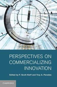 Perspectives on Commercializing Innovation