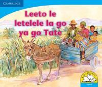 Leeto le letelele la go ya go tate: Gr R - 3: Reader