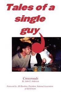Tales of a Single Guy