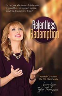 Relentless Redemption: No Pain, No Shame--Born to Reign