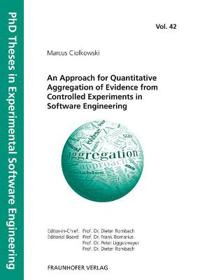 An Approach for Quantitative Aggregation of Evidence from Controlled Experiments in Software Engineering.