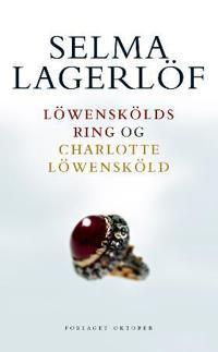Löwenskölds ring ; Charlotte Löwensköld