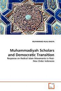 Muhammadiyah Scholars and Democratic Transition