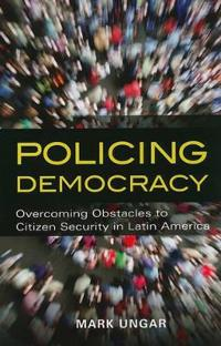 Policing Democracy