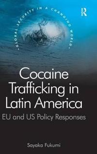 Cocaine Trafficking in Latin America