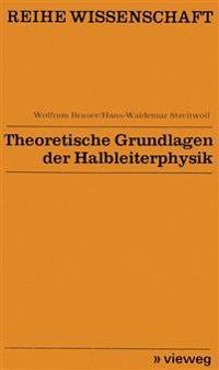 Theoretische Grundlagen Der Halbleiterphysik