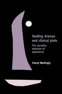Healing Dramas and Clinical Plots