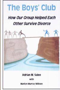 The Boys' Club: How Our Group Helped Each Other Survive Divorce