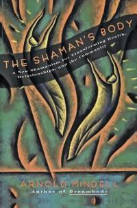 The Shaman's Body
