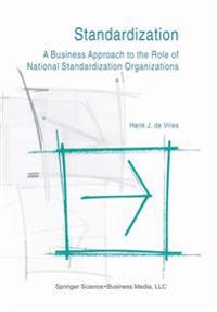 Standardization: a business approach to the role of national standardizatio