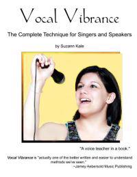 Vocal Vibrance: The Complete Technique for Singers and Speakers