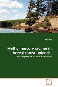 Methylmercury Cycling in Boreal Forest Uplands