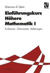 Einführungskurs Höhere Mathematik I