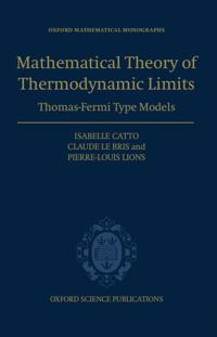 The Mathematical Theory of Thermodynamic Limits
