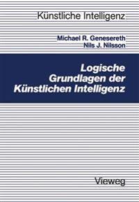 Logische Grundlagen Der Künstlichen Intelligenz