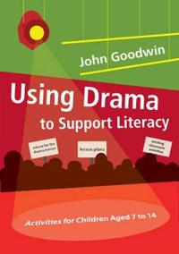 Using Drama to Support Literacy
