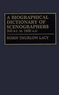 Biographical Dictionary of Scenographers