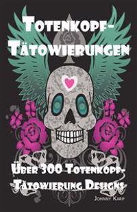 Totenkopf-Tätowierungen: Totenkopf-Tätowierung Designs, Ideen und -Bilder einschliesslich Stamm-, Schmetterlings-, Flammen-, Drachen-, Cartoon- und vi