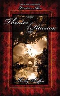 Theater of Illusion