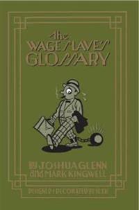 Wage Slave's Glossary