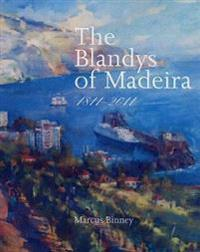 The Blandys of Madeira, 1811-2011