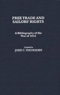 Free Trade and Sailors' Rights