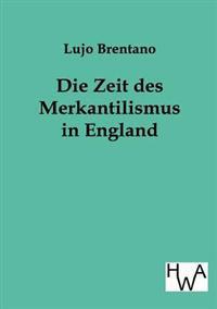Die Zeit Des Merkantilismus in England