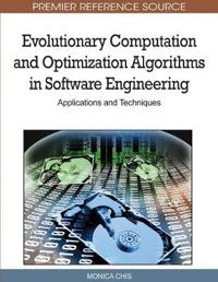 Evolutionary Computation and Optimization Algorithms in Software Engineering
