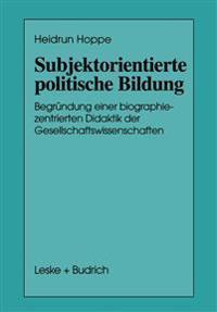 Subjektorientierte Politische Bildung