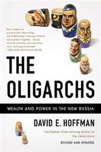 The Oligarchs - David E. Hoffman - böcker (9781610390705)     Bokhandel