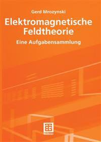 Elektromagnetische Feldtheorie