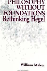 Philosophy Without Foundations