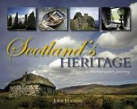 Scotland's Heritage: A Photographic Journey