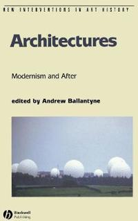 Architectures Modernism and After