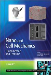 Nano and Cell Mechanics: Fundamentals and Frontiers