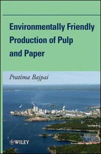 Environmentally-Friendly Production of Pulp and Paper