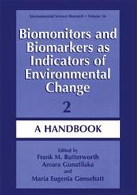 Biomonitors and Biomarkers As Indicators of Environmental Change 2