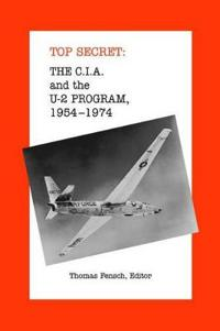 The C.I.A. and the U-2 Program 1954-1974